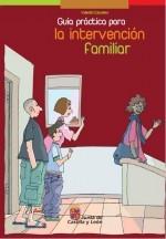 Guía práctica para la intervención familiar