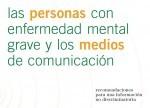 Las personas con enfermedad mental grave y los medios de comunicación