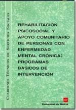 Rehabilitación psicosocial y apoyo comunitario de personas con enfermedad mental crónica: programas básicos de intervención