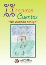 """II Concurso de cuentos """"Un cuento amigo"""""""