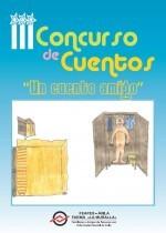 """III Concurso de cuentos """"Un cuento amigo"""""""