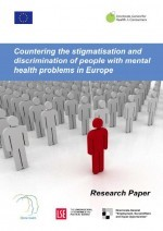 Countering the stigmatisation and discrimination of people with mental health problems in Europe: research paper