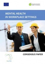 Mental health in workplace settings: consensus paper