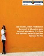 Guía de buenas prácticas detectadas en la convocatoria de subvenciones para el fomento de actividades del tercer sector en el ámbito de la intervención social en el País Vasco