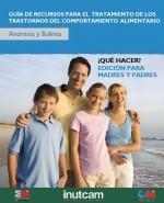 Guía de recursos para el tratamiento de los trastornos del comportamiento alimentario: anorexia y bulimia