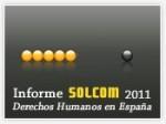 Informe Solcom 2011 derechos humanos en España: violaciones en España de la Convención sobre los derechos humanos de las personas con discapacidad (diversidad funcional) de la ONU