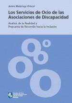 Los servicios de ocio de las asociaciones de discapacidad