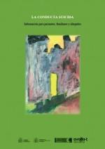La conducta suicida: información para pacientes, familiares y allegados
