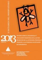 Informe sobre el desarrollo y evaluación territorial de la Ley de promoción de la autonomía personal y atención a las personas en situación de dependencia