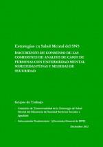 Documento de consenso de las comisiones de análisis de casos de personas con enfermedad mental sometidas a penas y medidas de seguridad