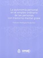 La autonomía personal en el empleo ordinario de las personas con trastorno mental grave