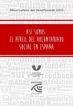 Así somos: el perfil del voluntariado social en España
