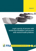 Legal capacity of persons with intellectual disabilities and persons with mental health problems