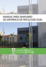 Manual para familiares de enfermos de patología dual