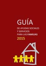 Guía de ayudas sociales para las familias 2015