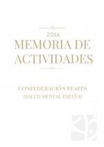 Memoria de actividades 2014 Confederación FEAFES