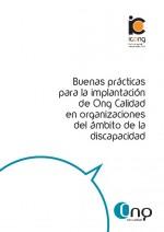BUENAS PRÁCTICAS PARA LA IMPLANTACIÓN DE ONG DE CALIDAD EN ORGANIZACIONES DEL ÁMBITO DE LA DISCAPACIDAD