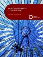 Derechos humanos y discapacidad: informe España 2014