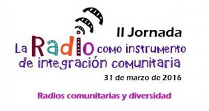 """II Jornada """"La Radio como instrumento de integración comunitaria"""""""