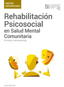 Nueva edición del Máster Universitario en Rehabilitación Psicosocial en Salud Mental Comunitaria