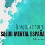 portada del informe de voluntariado en SALUD MENTAL ESPAÑA