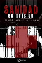 Portada La sanidad en prisión: la salud robada entre cuatro muros