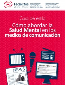 Guía de Estilo sobre Salud Mental para los medios de comunicación de Fedeafes,