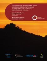 La Convención Internacional sobre los derechos de las personas con discapacidad – 2006/2016: una década de vigencia