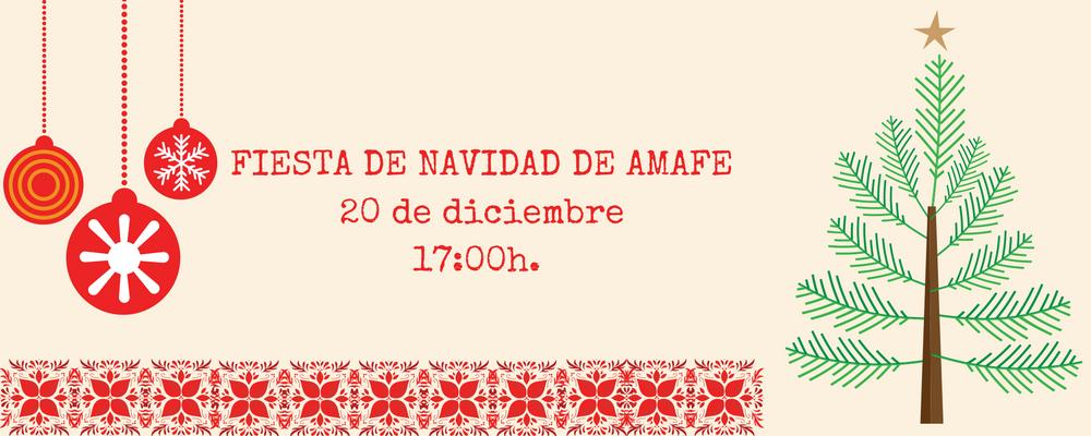 Fiesta de Navidad de AMAFE 20 de diciembre de 2016 17:00h