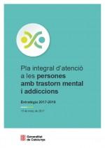 Pla integral d' atenció a les persones amb trastorn mental i addiccions