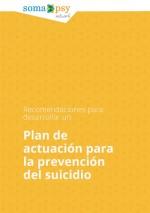 Recomendaciones para desarrollar un plan de actuación para la prevención del suicidio