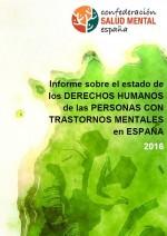 Informe sobre el estado de los derechos humanos de las personas con trastornos mentales en España: 2016
