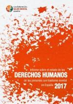 Informe sobre el estado de los derechos humanos de las personas con trastornos mentales en España: 2017
