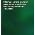Portada Informe atencion psicológica pacientes cancer familiares